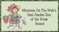 Mommies on the Web Garden Site Award 1/22/99